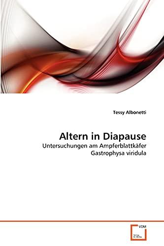 Altern in Diapause (Paperback): Tessy Albonetti