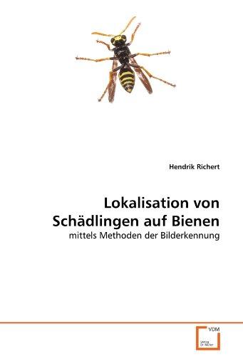9783639334753: Lokalisation von Schädlingen auf Bienen: mittels Methoden der Bilderkennung