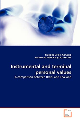 9783639334777: Instrumental and terminal personal values: A comparison between Brazil and Thailand