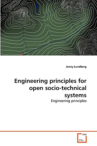 Engineering Principles for Open Socio-Technical Systems (Paperback): Jenny Lundberg