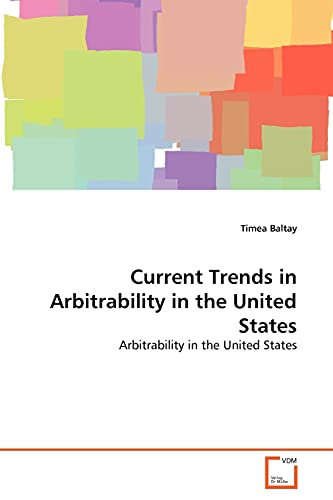 Current Trends in Arbitrability in the United States: Timea Baltay