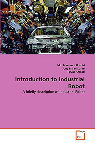 Introduction to Industrial Robot: Roshid, Md. Mamunur