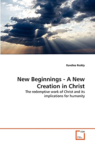 New Beginnings - A New Creation in Christ: Randlee Reddy