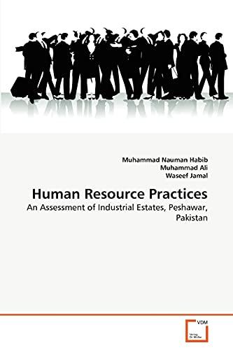 9783639337815: Human Resource Practices: An Assessment of Industrial Estates, Peshawar, Pakistan