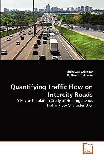 Quantifying Traffic Flow on Intercity Roads: Shriniwas Arkatkar