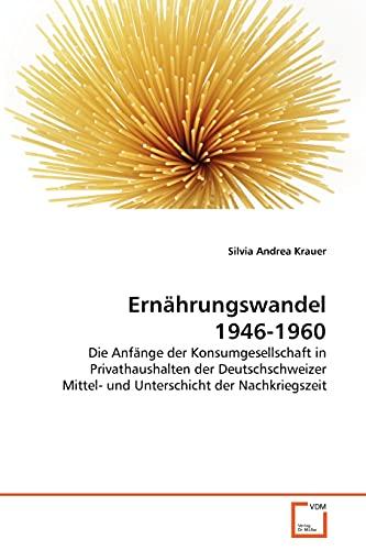 Ern Hrungswandel 1946-1960: Silvia Andrea Krauer