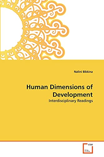 Human Dimensions of Development (Paperback): Nalini Bikkina