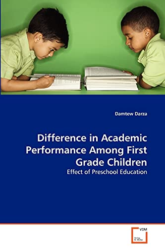 Difference in Academic Performance Among First Grade Children: Damtew Darza