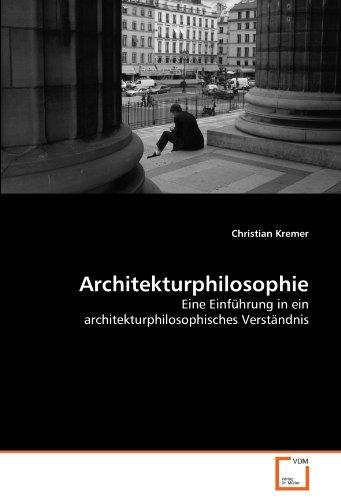 Architekturphilosophie: Christian Kremer