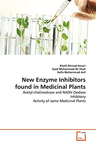 New Enzyme Inhibitors found in Medicinal Plants: Khalil Ahmad Ansari,