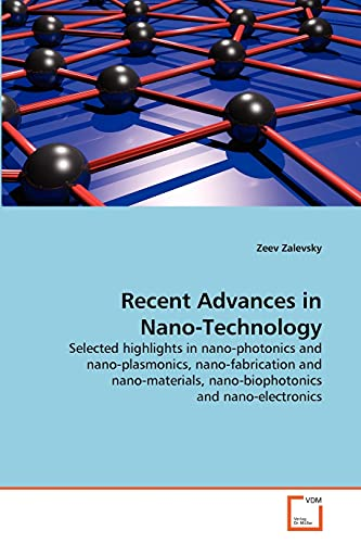 Recent Advances in Nano-Technology: Zeev Zalevsky