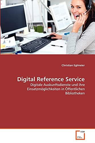 Digital Reference Service: Christian Eglmeier