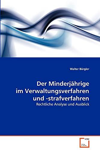 9783639342482: Der Minderjährige im Verwaltungsverfahren und -strafverfahren