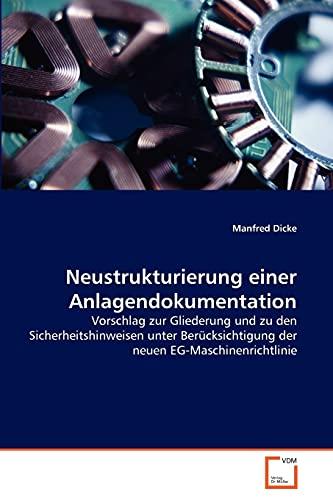9783639342680: Neustrukturierung einer Anlagendokumentation