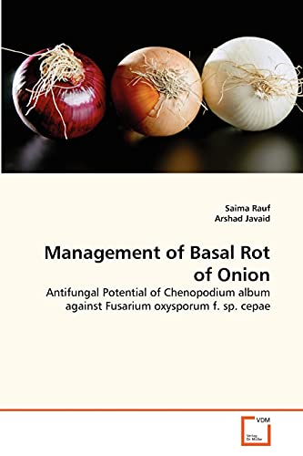 Management of Basal Rot of Onion: Arshad Javaid