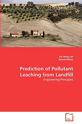 Prediction of Pollutant Leaching from Landfill: Lee Aik Heng
