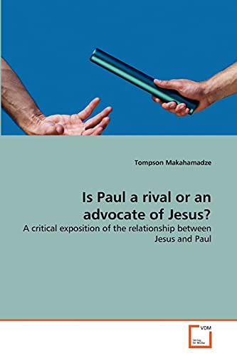 Is Paul a rival or an advocate of Jesus?: Tompson Makahamadze