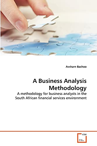 A Business Analysis Methodology: Avsharn Bachoo