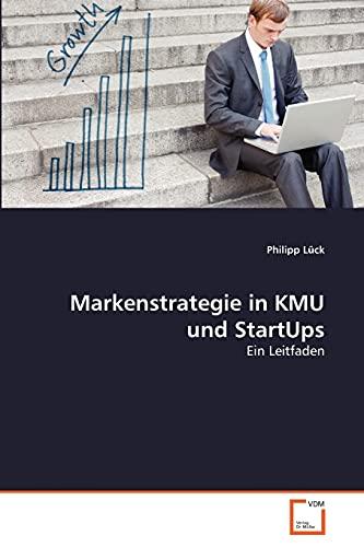 9783639344103: Markenstrategie in KMU und StartUps: Ein Leitfaden (German Edition)