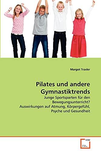 Pilates und andere Gymnastiktrends: Margot Traxler