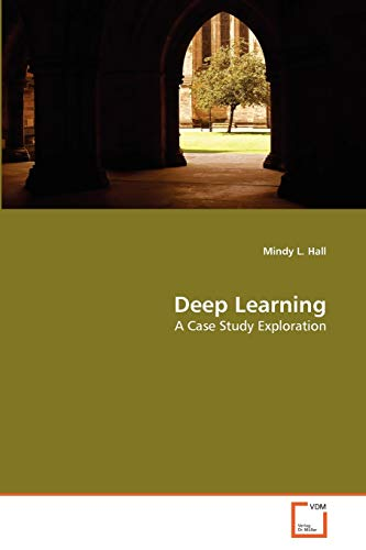 Deep Learning: Mindy L. Hall