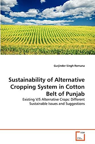 Sustainability of Alternative Cropping System in Cotton Belt of Punjab (Paperback): Gurjinder Singh...