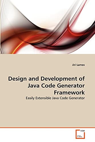 Design and Development of Java Code Generator Framework: Jiri Lamos