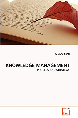 9783639347852: KNOWLEDGE MANAGEMENT: PROCESS AND STRATEGY