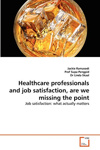 Healthcare professionals and job satisfaction, are we: Jackie Ramasodi, Prof