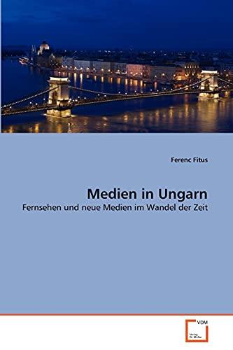 Medien in Ungarn: Ferenc Fitus