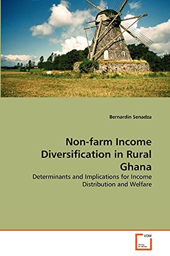 Non-farm Income Diversification in Rural Ghana: Determinants and Implications for Income ...