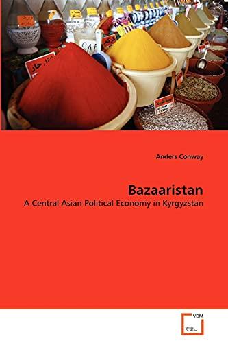Bazaaristan: Anders Conway