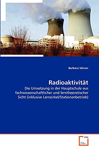 9783639350432: Radioaktivität