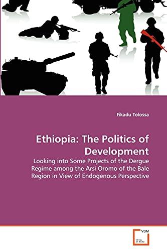 Ethiopia: The Politics of Development: Fikadu Tolossa
