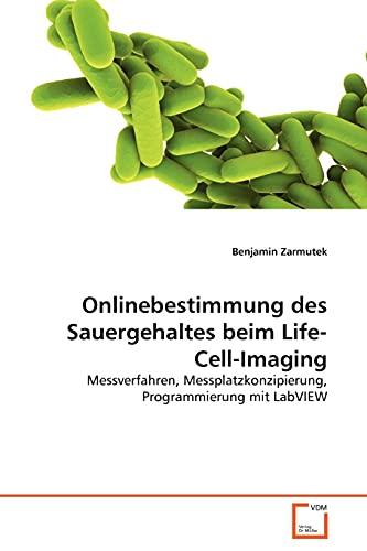 9783639350678: Onlinebestimmung des Sauergehaltes beim Life-Cell-Imaging