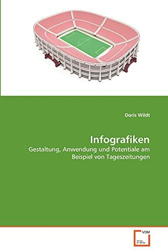 9783639351651: Infografiken: Gestaltung, Anwendung und Potentiale am Beispiel von Tageszeitungen (German Edition)