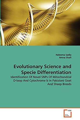 Evolutionary Science and Specie Differentiation: Haleema Sadia