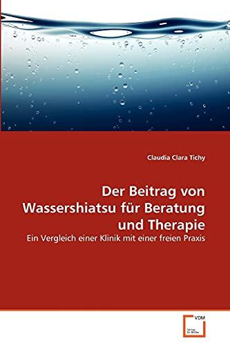 Der Beitrag Von Wassershiatsu Fur Beratung Und Therapie: Claudia Clara Tichy