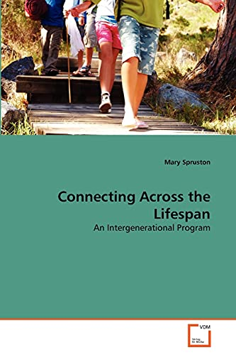 Connecting Across the Lifespan: Mary Spruston