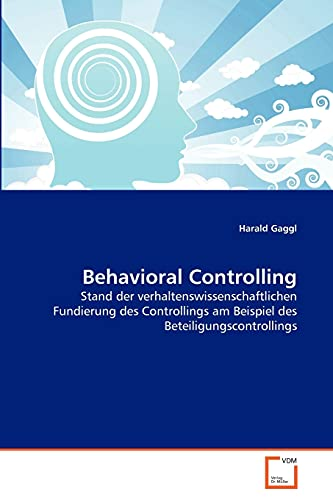 9783639354348: Behavioral Controlling