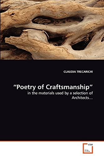 Poetry of Craftsmanship: Claudia Trecarichi (author)