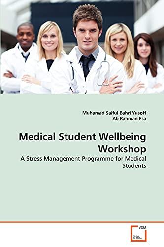 Medical Student Wellbeing Workshop: Muhamad Saiful Bahri Yusoff