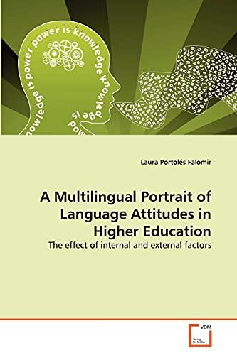 A Multilingual Portrait of Language Attitudes in: Portolés Falomir, Laura