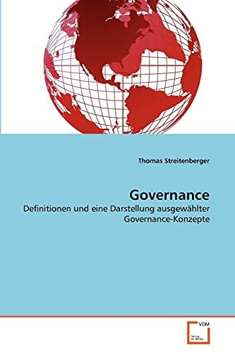 9783639357998: Governance: Definitionen und eine Darstellung ausgewählter Governance-Konzepte (German Edition)