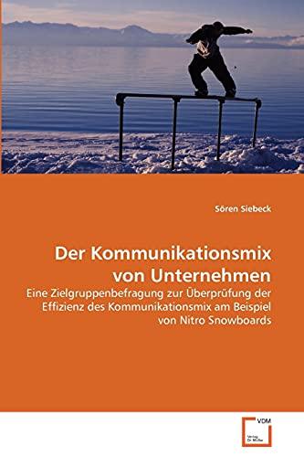 Der Kommunikationsmix Von Unternehmen (Paperback): Sören Siebeck