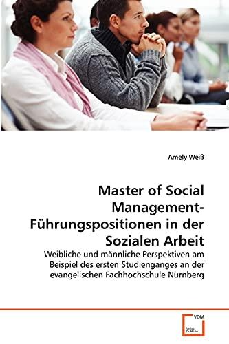 Master of Social Management-Führungspositionen in der Sozialen Arbeit: Amely Weiß