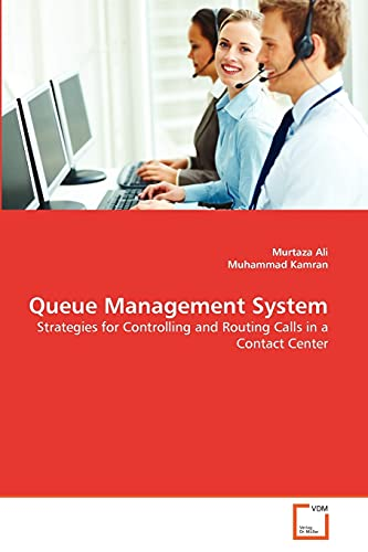 9783639358421: Queue Management System: Strategies for Controlling and Routing Calls in a Contact Center