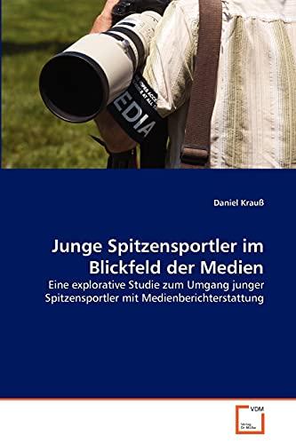 Junge Spitzensportler Im Blickfeld Der Medien: Daniel Krau