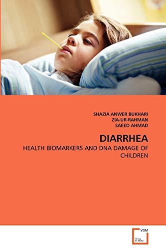 Diarrhea: ZIA-UR-RAHMAN