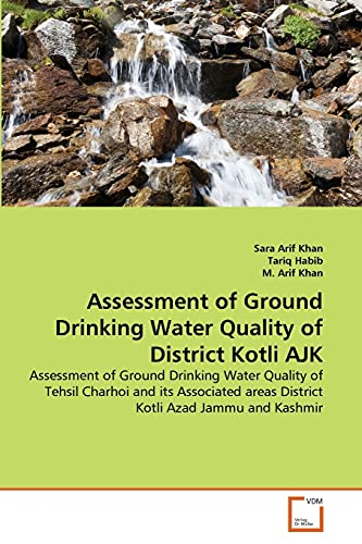 Assessment of Ground Drinking Water Quality of: Khan, Sara Arif;